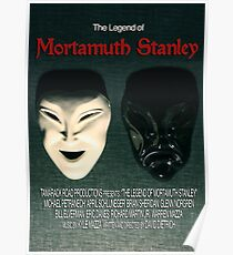The Legend of Mortamuth Stanley Movie Poster  Poster