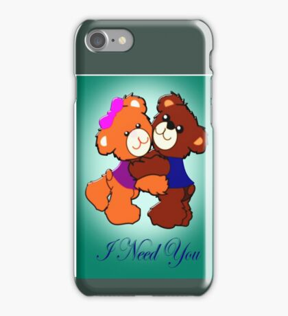 I Need You  (3802 Views) iPhone Case/Skin