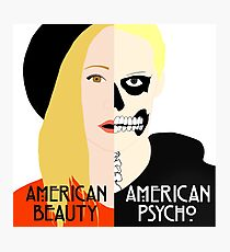 American Beauty, American Psycho Photographic Print