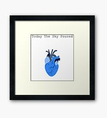 Today The Sky Poured Framed Print