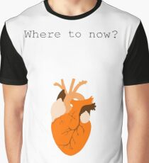Where to Now? Graphic T-Shirt