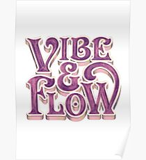 Vibe & Flow Poster