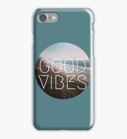 Good Vibes Cool Beach Tumblr Hipster lyrics summer wanderlust Print iPhone Case/Skin