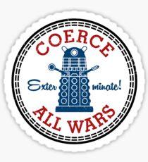 Coerce All Wars (dirty) Sticker