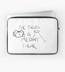 X-Files- The Truth is Meowt There Laptop Sleeve