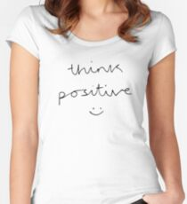Think Positive (black & white) Women's Fitted Scoop T-Shirt