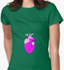 These Things Rarely last Womens Fitted T-Shirt
