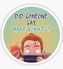Did someone say mage rights? Sticker