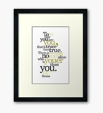 Dr. Seuss Quote Framed Print
