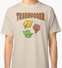 "Earth Day ""Treehugger"" Classic T-Shirt"