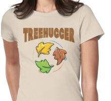 """Earth Day """"Treehugger"""" Womens Fitted T-Shirt"""