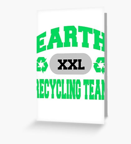 Earth Day Recycling Team Greeting Card