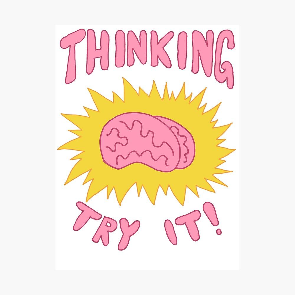 Thinking Try It! - Fabulous Brains, Man Photographic Print