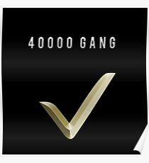 40000 GANG Poster