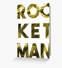 ROCKET MAN Greeting Card