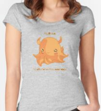 Hug Me. I'm Opistoteuthis Adorabilis. Women's Fitted Scoop T-Shirt