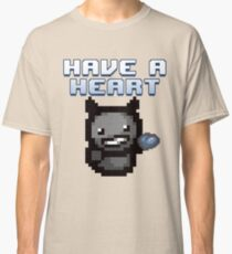 Have a heart - Binding of Isaac Classic T-Shirt