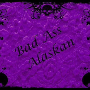 Purple, Bad Ass Alaskan by DorieJo