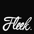 Fleek  by Lorren Francis