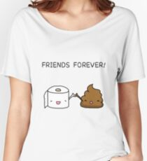 Friends Forever - Poop and Toilet roll Women's Relaxed Fit T-Shirt