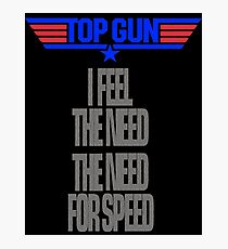 TOPGUN - NEED SPEED Photographic Print