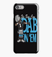 DAB ON'EM iPhone Case/Skin