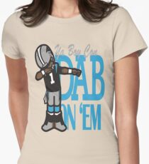 DAB ON'EM Womens Fitted T-Shirt