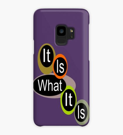 It is what it is! ... Case/Skin for Samsung Galaxy
