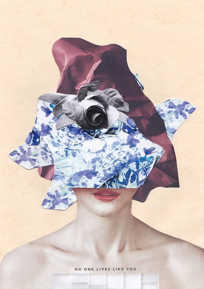 No One Lives Like You #3 by von Alarich Collage