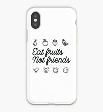 Eat fruits, not friends iPhone Case