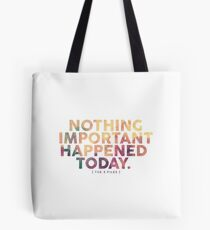 Nothing Important Tote Bag