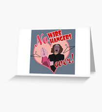 NO WIRE HANGERS Greeting Card