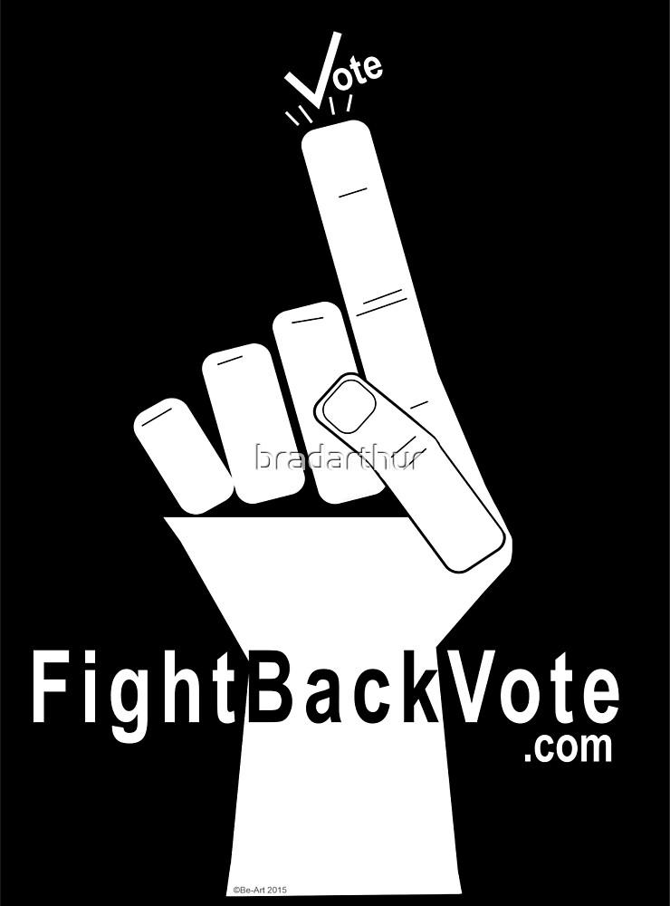 FightBackVote.com by bradarthur