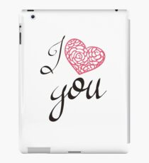 I love you. iPad Case/Skin