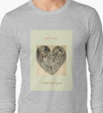 with LOVE from me to YOU! Long Sleeve T-Shirt