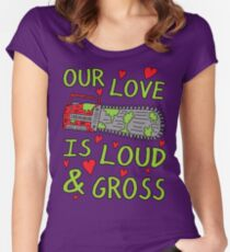 Loud Gross Love Women's Fitted Scoop T-Shirt