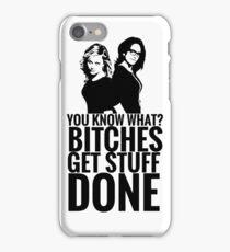 "Amy Poehler & Tina Fey - ""Bitches Get Stuff Done"" iPhone Case/Skin"