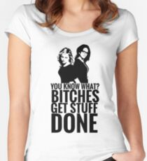 "Amy Poehler & Tina Fey - ""Bitches Get Stuff Done"" Women's Fitted Scoop T-Shirt"