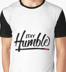 Stay Humble Graphic T-Shirt
