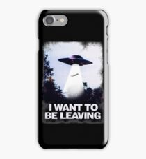 I WANT TO BE LEAVING iPhone Case/Skin