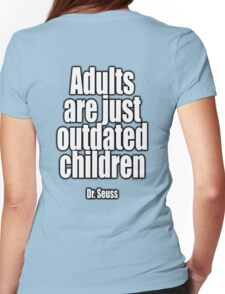 Dr. Seuss, Adults are just outdated children. Navy, Blue Womens Fitted T-Shirt