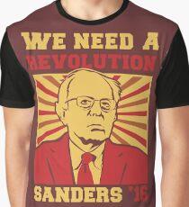Bernie Sanders - We Need a Revolution Graphic T-Shirt