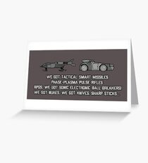 "Colonial Marines Tech - ""We Got"" [Aliens] Greeting Card"