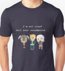 I'm not slow! Just over encumbered...  T-Shirt