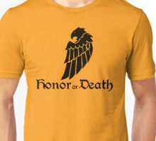 Honor or Death Unisex T-Shirt
