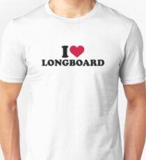 I love Longboard T-Shirt