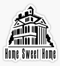 Haunted Home Sweet Home Sticker
