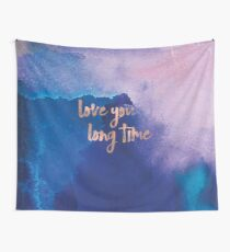 Love you Long Time - Rose Gold Wall Tapestry