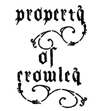 Property of Crowley by PrincessSchez