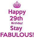 Happy 29th Birthday Saty Fabulous! by thatstickerguy